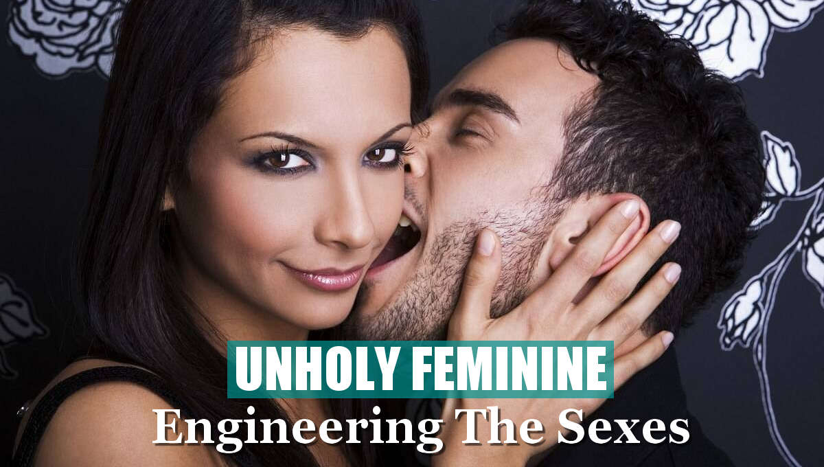 unholy_feminine_epi-eugenics_engineering_the_sexes