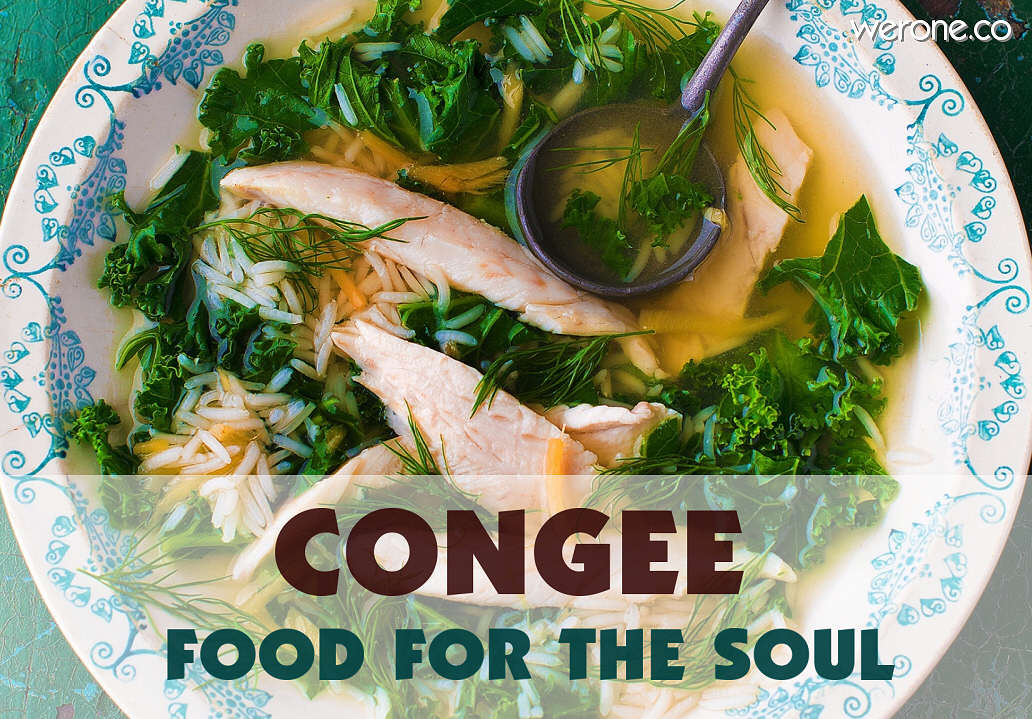 Congee – food for the soul
